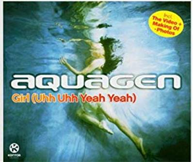 *CD.* AQUAGEN - GIRL (UHH UHH YEAH YEAH)