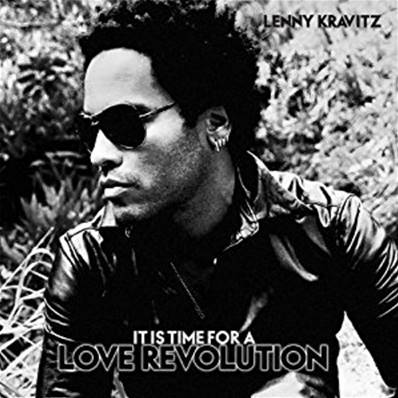 LENNY KRAVITZ - IT S TIME FOR A LOVE REVOLUTION (2008)
