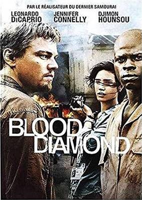 BLOOD DIAMOND (AVENTURE) (DRAME) (THRILLER) (LEONARDO DICAPRIO)