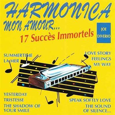 *CD.* HARMONICA MON AMOUR (17 SUCCES IMMORTELS PAR JOE DIVERIO) (AMBIANCE)