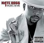 NATE DOGG - MUSIC AND ME (RAP US)