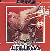 ZZ TOP - DEGUELLO (ROCK)