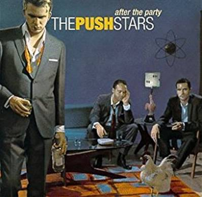 PUSH STARS - AFTER THE PARTY (IMPORT USA)