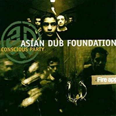 *CD* ASIAN DUB FOUNDATION - CONSCIOUS PARTY (ALBUM 1998) (ELECTRO)