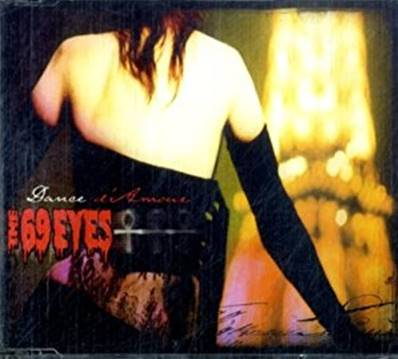 69 EYES - DANCE D'AMOUR (GOTHIC) (CD 3 TITRES)