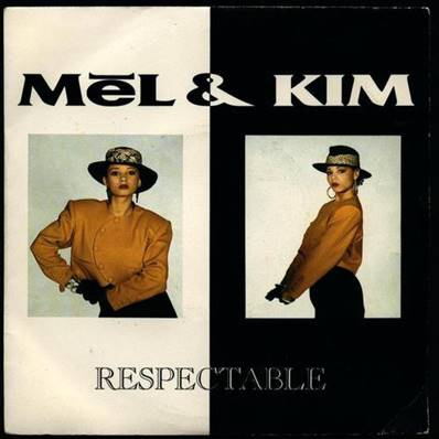 MEL AND KIM - RESPACTABLE