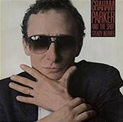 GRAHAM PARKER - AND THE SHOT STEADY NERVES (1985)