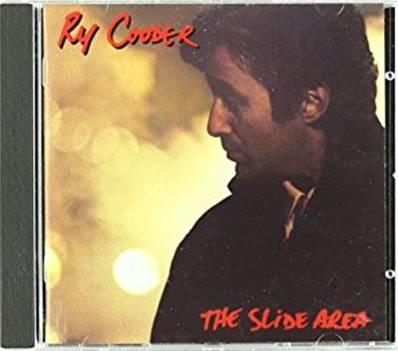 RY COODER - THE SLIDE AREA (ROCK)