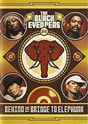 *DVD.* THE BLACK EYED PEAS - BEHIND THE BRIDGE TO ELEPHUNK (MUSIQUE)