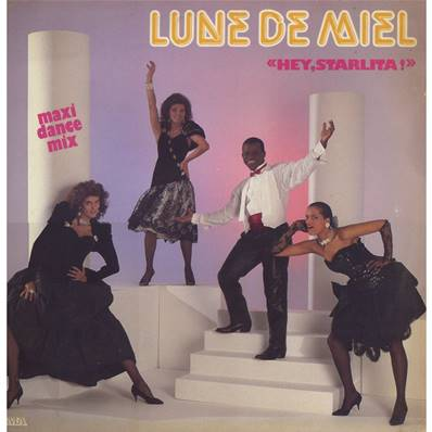 LUNE DE MIEL - HEY STARLITA ! VOCAL ET INSTRUMENTAL (1985)