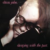 ELTON JOHN - SLEEPING WITH THE PAST (ALBUM 1989)