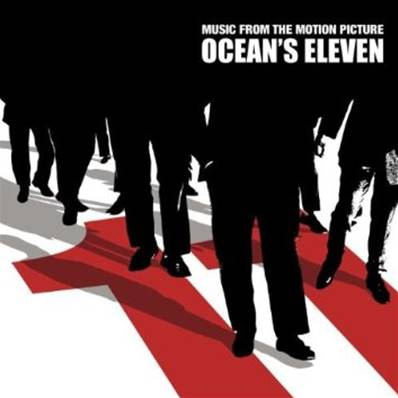 *CD* OCEAN'S ELEVEN (2001) (MUSIC FROM THE MOTION PICTURE)