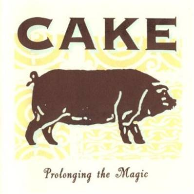 *CD* CAKE (1998) - PROLONGING THE MAGIC