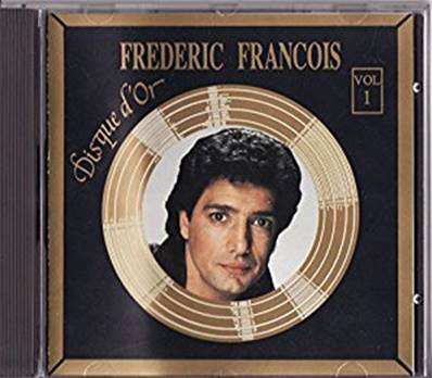 FREDERIC FRANCOIS DISQUE D OR VOL1