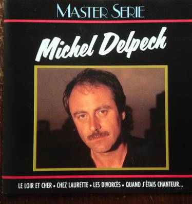 *CD.* MICHEL DELPECH - MASTER SERIE (EDITION REMASTERISEE)