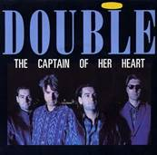 DOUBLE - THE CAPTAIN OF HER HEART (1985)