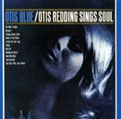 OTIS REDDING - OTIS BLUE / OTIS REDDING SINGS SOUL (SOUL)