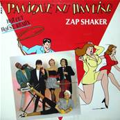 ZAP SHAKER - PANIQUE AU DANCING (MAXI 45 TOURS)