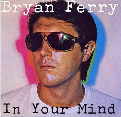 *CD* BRYAN FERRY - IN YOUR MIND (ALBUM 1977) (EDTION 1984)