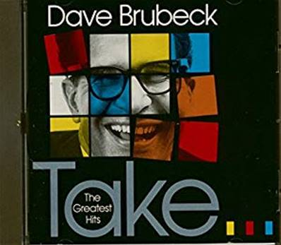 DAVE BRUBECK - TAKE (THE GREATEST HITS) (JAZZ)