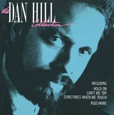 DAN HILL - DAN HILL COLLECTION