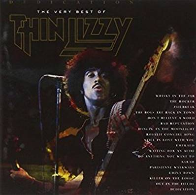 THIN LIZZY - DEDICATION THE VERY BEST OF THIN LIZZY (HARD ROCK)