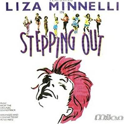 STEPPING OUT (BOF) FEATURING LISA MINNELLI (MUSIC FROM THE ORIGINAL SOUNDTRACK)