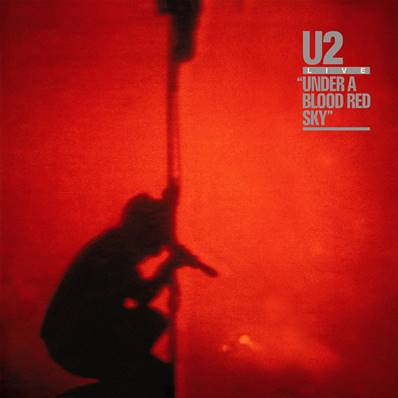 U2 - UNDER A BLOOD RED SKY (1983) (LIVE)