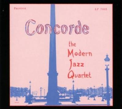 *CD* THE MODERN JAZZ QUARTET - CONCORDE (DIGIPACK)