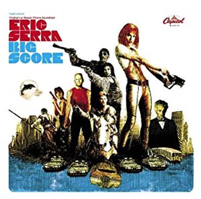 BIG SCORE (ORIGINAL LUC BESSON PICTURE SOUNDTRACK) (MUSIQUE ERIC SERRA)