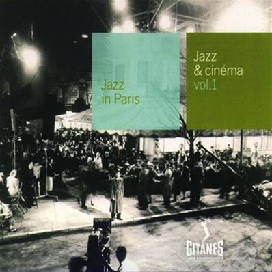 *CD* COLLECTION JAZZ IN PARIS - JAZZ & CINEMA (DIGIPACK) (COMPILATION 2000)