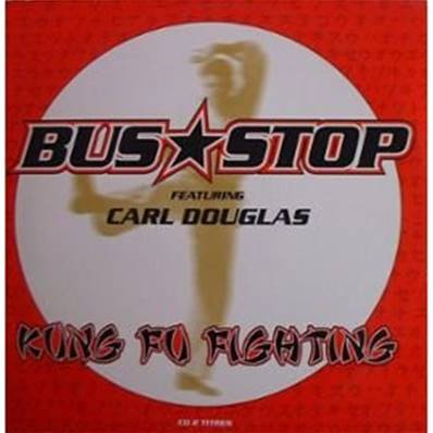 CD BUS STOP (1998) - CD SINGLE - KUNG FU FIGHTING