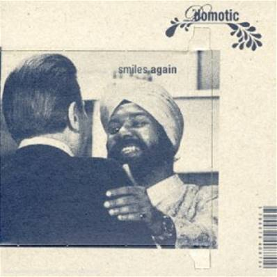 DOMOTIC - SMILES AGAIN (ROCK INDE)