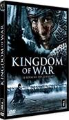 KINGDOM OF WAR LE ROYAUME DES GUERRIERS