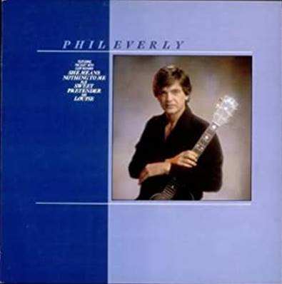*VINYLE-33T* PHIL EVERLY - PHIL EVERLY (ALBUM 1982)