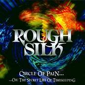 ROUGH SILK - CIRCLE OF PAIN
