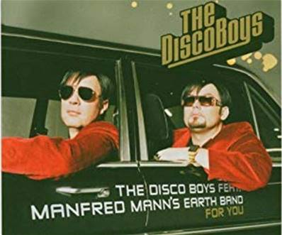 THE DISCO BOYS FEATURING MANFRED MANN'S EARTH BAND - FOR YOU
