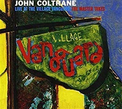 JOHN COLTRANE - LIVE AT THE VILLAGE VANGUARD THE MASTER TAKES (JAZZ)