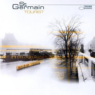 ST. GERMAIN - TOURIST (ALBUM 2000) (ELECTRO)