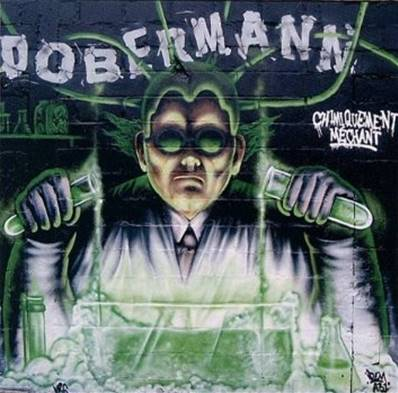DOBERMANN - CHIMIQUEMENT MECHANT (PUNK) (ROCK)