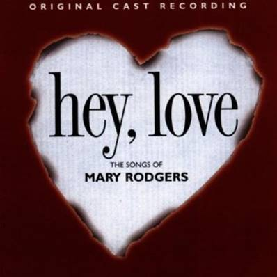 LOVE HEY (1999) - IMPORT - THE SONGS OF MARY RODGERS