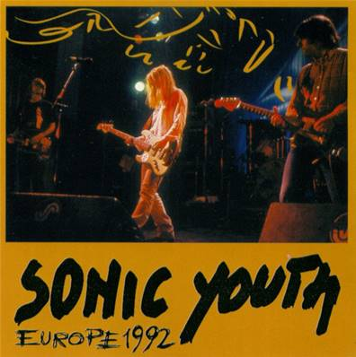 *CD.* SONIC YOUTH - EUROPE 1992 (15 TITRES)