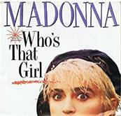 MADONNA - WHO'S THAT GIRL (1987)