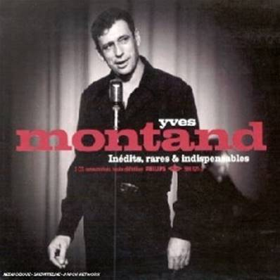 YVES MONTAND - INEDITS RARES AND INDISPENSABLES - COLLECTION BEST OF (2 CD)