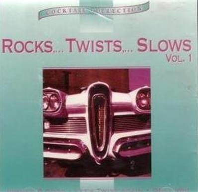 CD ROCKS ... TWISTS ... SLOWS (COMPILATION)