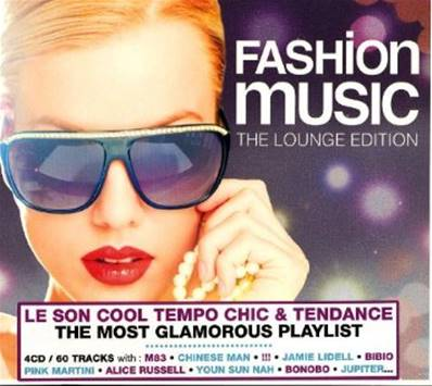 *CD* FASHION MUSIC - THE LOUNGE EDITION (COMPILATION 2013) (ELECTRO)