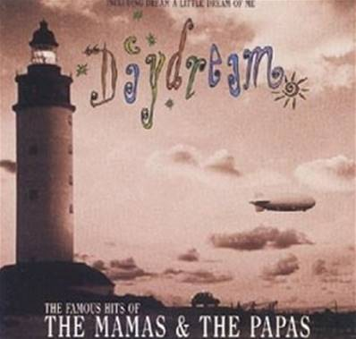 THE MAMAS & THE PAPAS - DAYDREAM THE FAMOUS HITS
