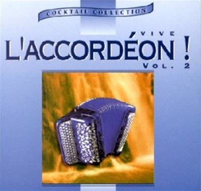 CD VIVE L'ACCORDEON ! VOL 2