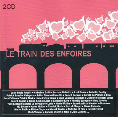 *CD* LES ENFOIRES - LE TRAIN DES ENFOIRES (ALBUM 2005)