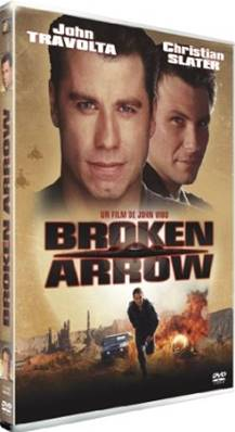 BROKEN ARROW (THRILLER) (JOHN TRAVOLTA) (CHRISTIAN SLATER) (JOHN WOO)